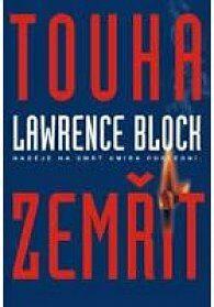 Touha zemřít - Lawrence Block