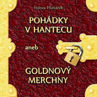 Pohádky v hantecu aneb goldnový merchny - Honza Hlaváček - audiokniha