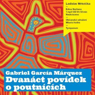 Dvanáct povídek o poutnících - Gabriel García Márquez