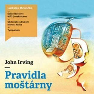 Pravidla moštárny - John Irving