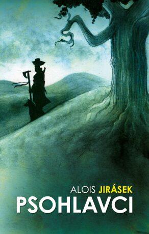 Psohlavci - Alois Jirásek