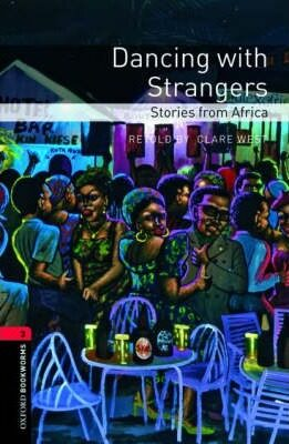 Oxford Bookworms Library New Edition 3 Dancing with Strangers - Clare West