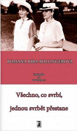 Všechno co svrbí, jednou svrbět přestane - Romana Riba-Rollingerová