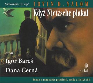 Když Nietzsche plakal - Irvin D. Yalom