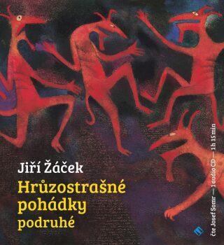 Hrůzostrašné pohádky podruhé - Jiří Žáček, Josef Somr