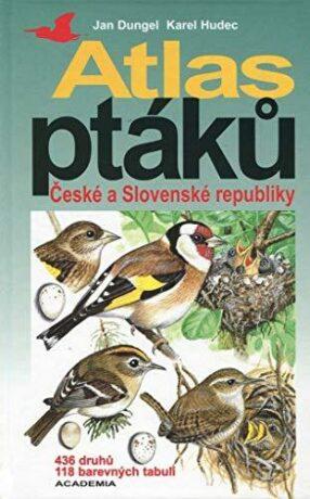 Atlas ptáků ČR a SR - Jan Dungel, Karel Hudec