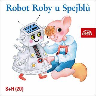 Robot Roby u Spejblů - S + H Divadlo