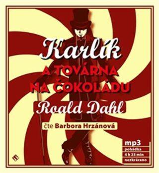 Karlík a továrna na čokoládu - Roald Dahl - audiokniha