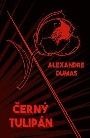 Černý tulipán - Alexandre Dumas