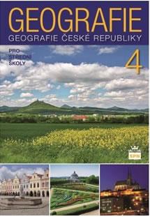Geografie pro střední školy 4 - Česká republika - Jiří Kastner