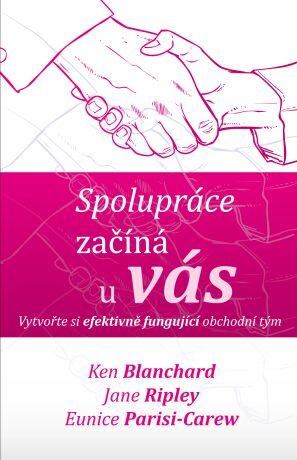 Spolupráce začíná u vás - Kenneth Blanchard