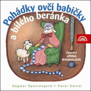 Pohádky ovčí babičky a bílého beránka - Pavel Cmíral, Dagmar Spanlangová