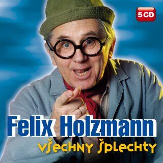 Všechny šplechty - Felix Holzmann