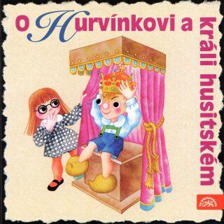 O Hurvínkovi a králi husitském - CD - Helena Štáchová, S + H Divadlo
