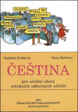 Čeština pro učební obory SOU - Naděžda Kvítková