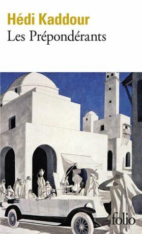 Les prépondérants - Kaddour Hédi