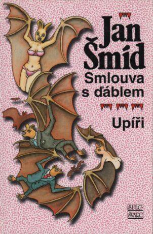Smlouva s ďáblem Upíři - Jan Šmíd