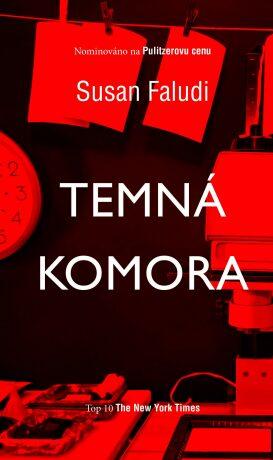 Moba Temná komora - Susan Faludi