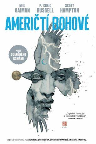 Američtí bohové 1: Stíny - Kolektiv