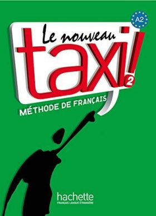Le nouveau taxi 2 Livre de l´éleve - Robert Menand