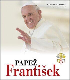Papež František: 50 faksimilií dokumentů - Marie Duhamelová