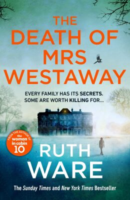 The Death of Mrs Westaway - Ruth Ware