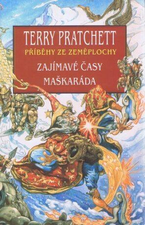 ZAJÍMAVÉ ČASY+MAŠKARÁDA - Pratchett Terry