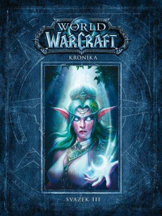 World of WarCraft - Kronika 3 - Kolektiv