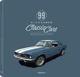 99 Nicknamed Classic Cars - Michael Köckritz, Helge Jepsen