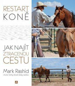Restart koně - Mark Rashid