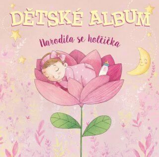 Dětské album: narodila se holčička - neuveden