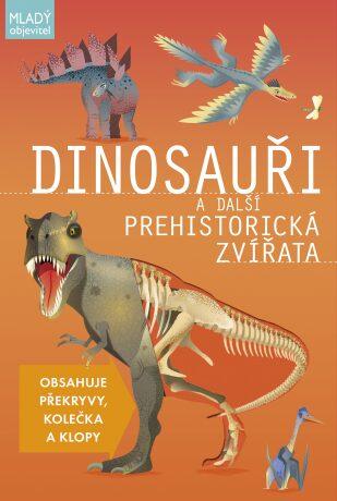 Dinosauři a další prehistorická zvířata - Douglas Palmer