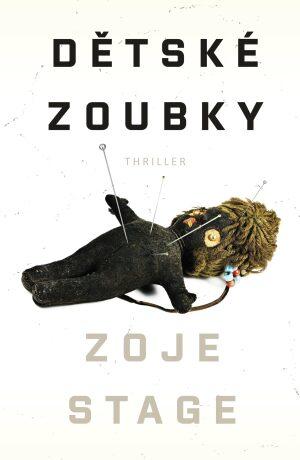 Dětské zoubky - Zoje Stage