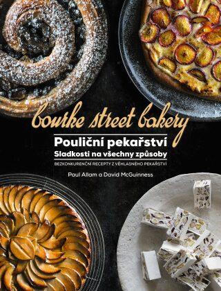 Pouliční pekařství - Sladkosti na všechny způsoby - Paul Allam, David McGuinness