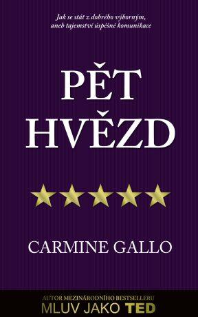 Pět hvězd - Carmine Gallo
