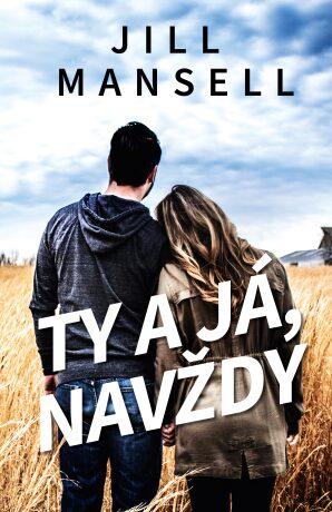 Ty a já, navždy - Jill Mansellová