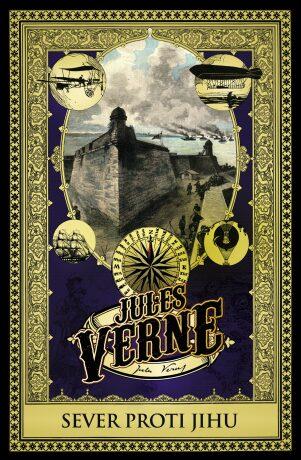Sever proti Jihu - Jules Verne
