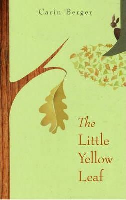 Little Yellow Leaf - Berger Carin