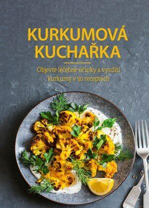 Kurkumová kuchařka - kolektiv