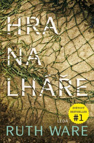 Hra na lháře - Ruth Ware