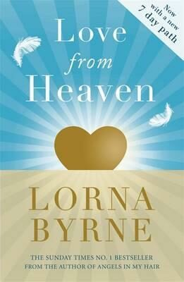 Love From Heaven - Lorna Byrneová