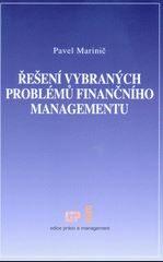 Řešení vybraných problémů finančního managementu - Pavel Marinič