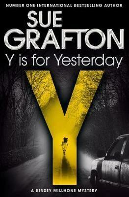 Y is for Yesterday - Sue Graftonová