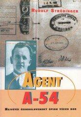 Agent A- 54 - Rudolf Ströbinger