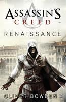 Assassin´s Creed: Renaissance - Oliver Bowden
