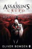 Assassin´s Creed: Brotherhood - Oliver Bowden