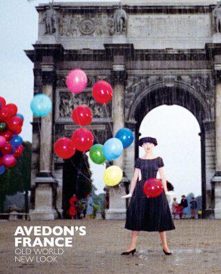 Avedon's France: Old World, New Look - Robert Rubin, Marianne Le Galliard