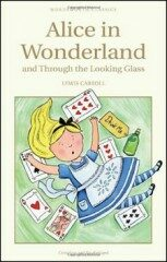 Alice in Wonderland & Through The Looking Glass - C.S. Lewis