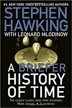 A Briefer History of Time: The Science Classic Made More Accessible - Leonard Mlodinow, Stephen Hawking