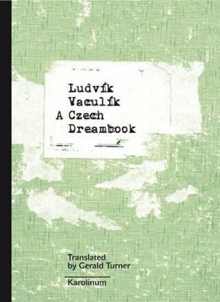 A Czech Dreambook - Ludvík Vaculík